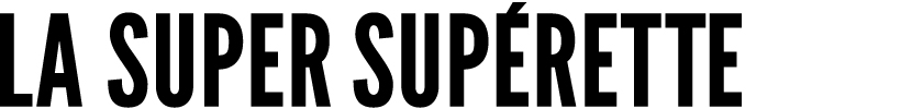 LA SUPER SUPRETTE